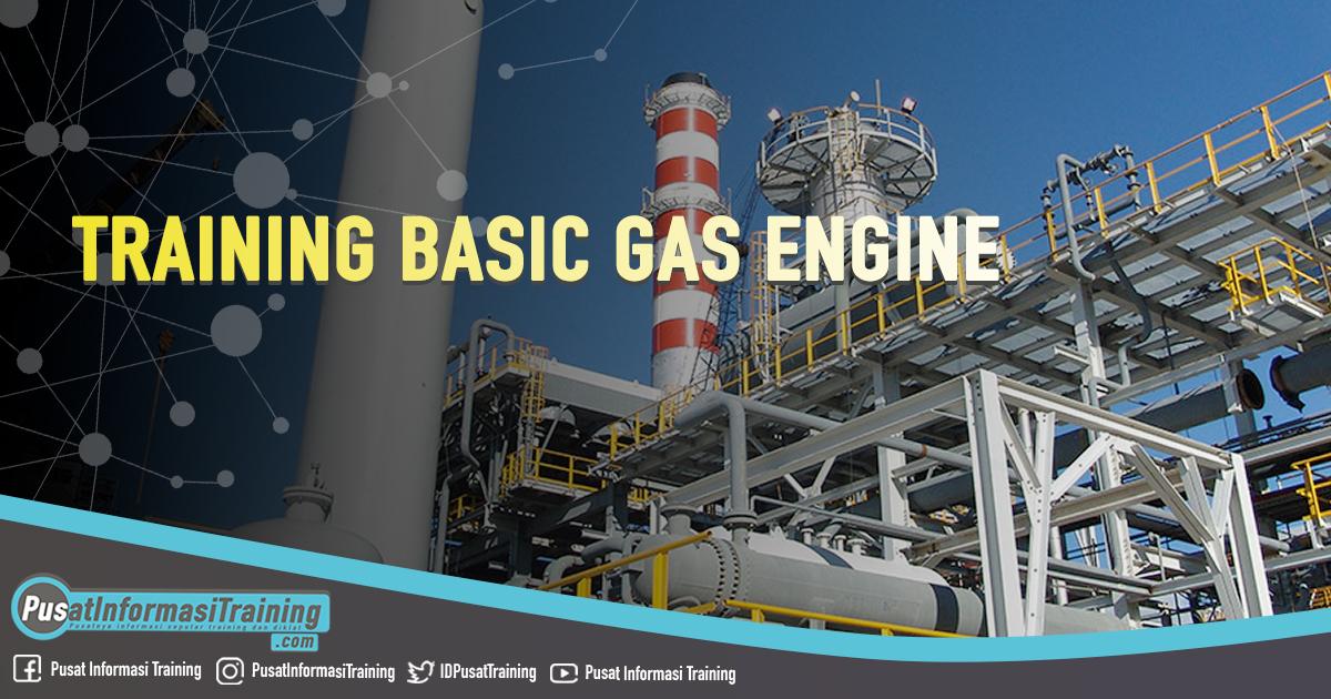 Training Basic Gas Engine Fitur Informasi Training Jadwal Jogja Jakarta Bandung Bali Surabaya