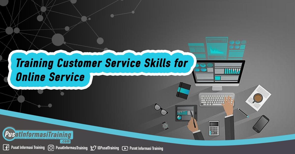 Training Customer Service Skills for Online Service Fitur Informasi Training Jadwal Jogja Jakarta Bandung Bali Surabaya