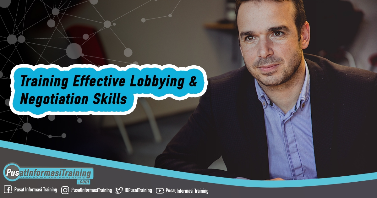 Training Effective Lobbying & Negotiation Skills