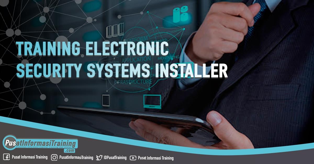 Training Electronic Security Systems Installer Fitur Informasi Training Jadwal Jogja Jakarta Bandung Bali Surabaya