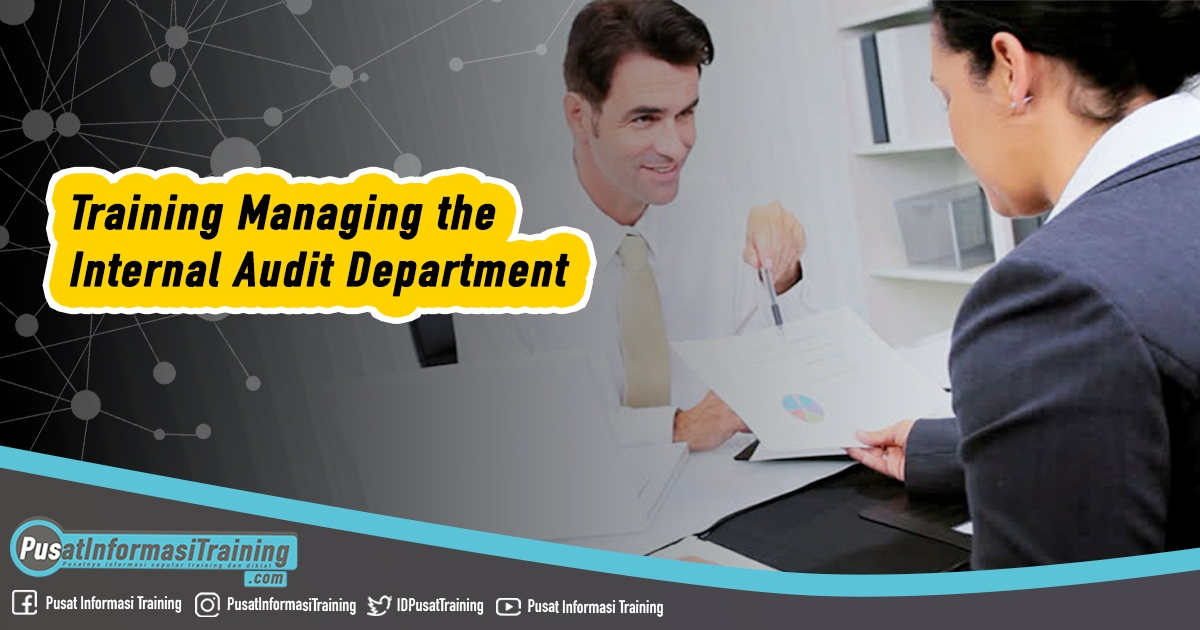 Training Managing the Internal Audit Department - Training Managing the Internal Audit Department