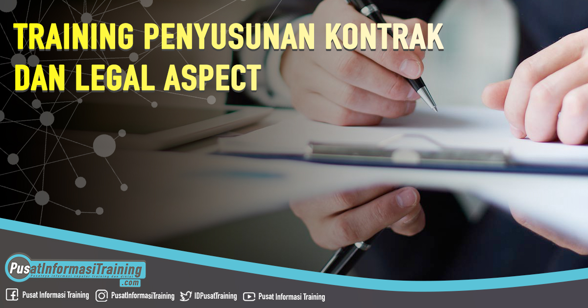 Training Penyusunan Kontrak dan Legal Aspect