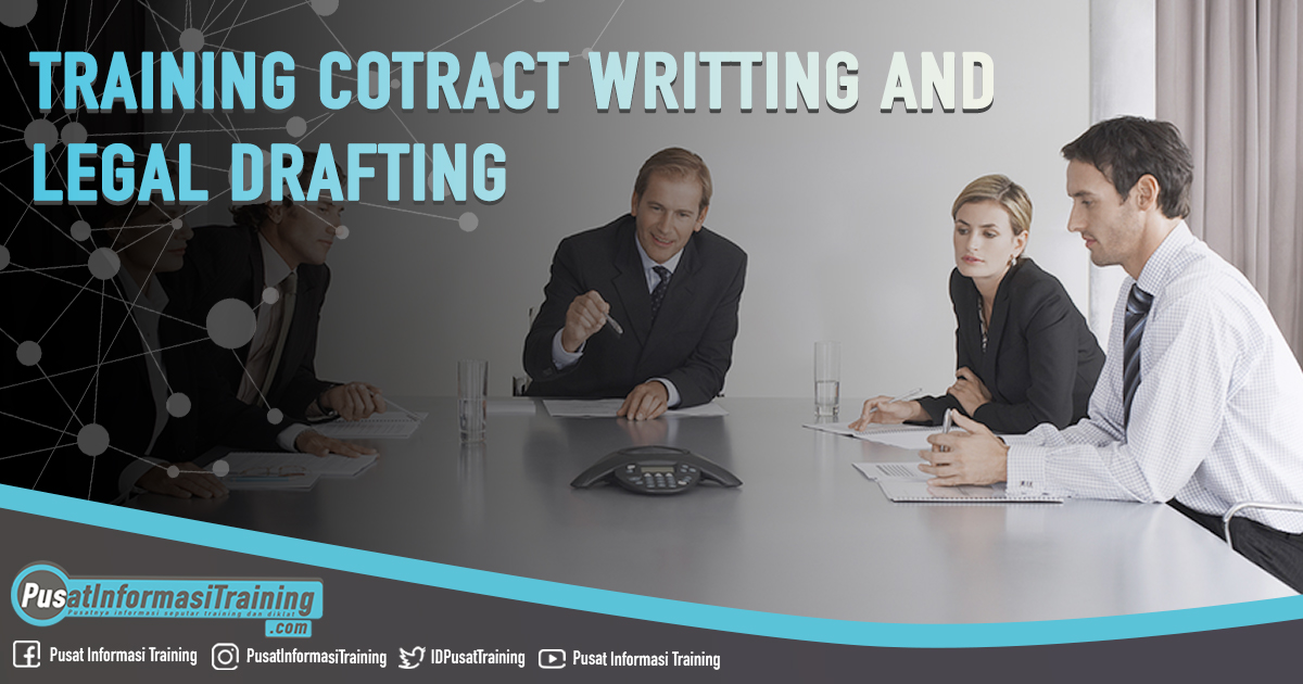 Training Cotract Writting and Legal Drafting