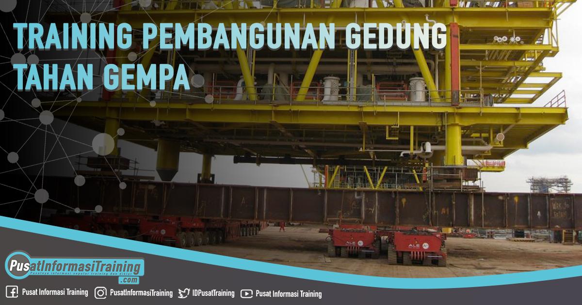 Training Pembangunan Gedung Tahan Gempa Fitur Informasi Training Jadwal Pelatihan Jogja Jakarta Bandung Bali Surabaya