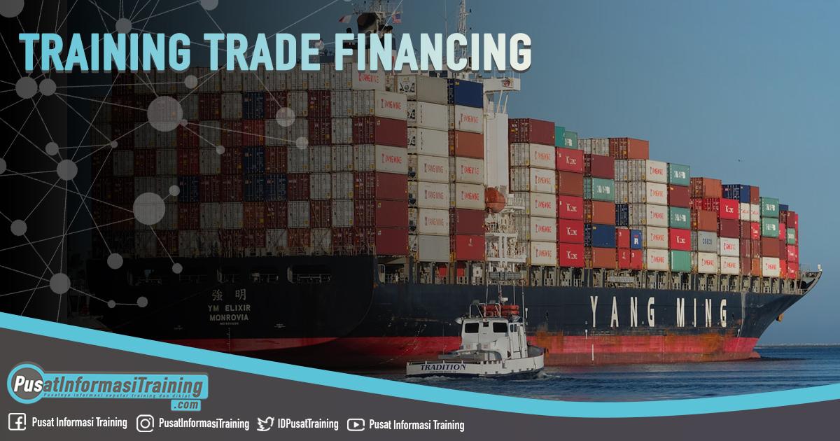 Training Trade Financing Fitur Informasi Training Jadwal Pelatihan Jogja Jakarta Bandung Bali Surabaya