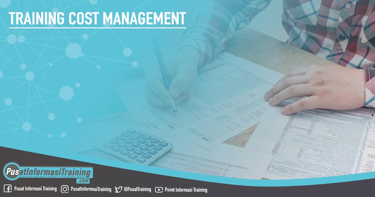 Training Cost Management Fitur Informasi Training Jadwal Pelatihan Jogja Jakarta Bandung Bali Surabaya  - Training Cost Management