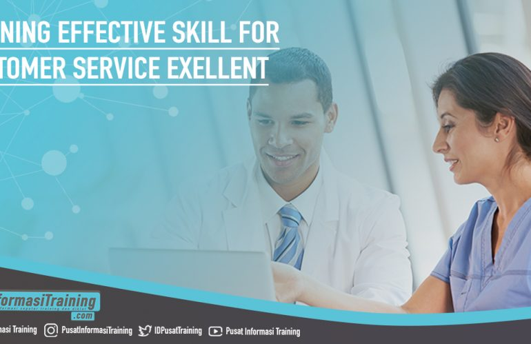 Training Effective Skill for Customer Service Exellent