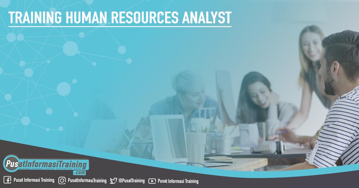 Training Human Resources Analyst Fitur Informasi Training Jadwal Pelatihan Jogja Jakarta Bandung Bali Surabaya
