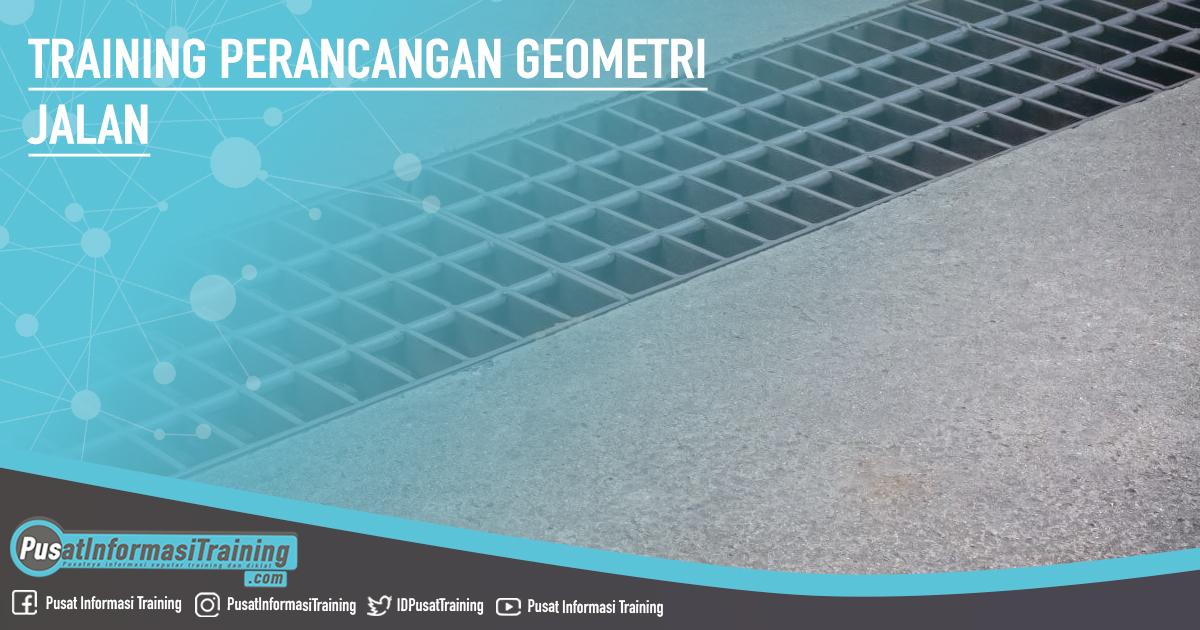 Training Perancangan Geometri Jalan Fitur Informasi Training Jadwal Pelatihan Jogja Jakarta Bandung Bali Surabaya