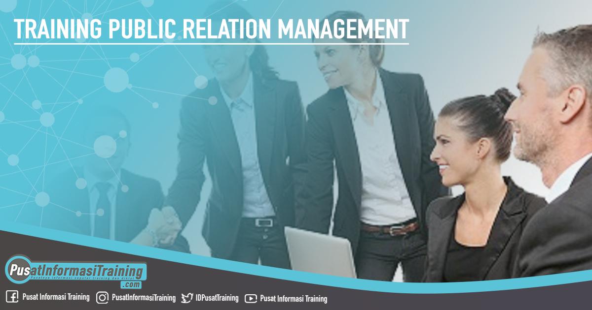 Training Public Relation Management Fitur Informasi Training Jadwal Pelatihan Jogja Jakarta Bandung Bali Surabaya