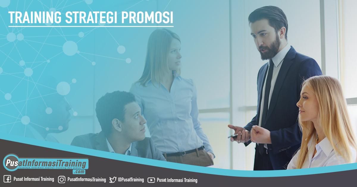 Training Strategi Promosi Fitur Informasi Training Jadwal Pelatihan Jogja Jakarta Bandung Bali Surabaya