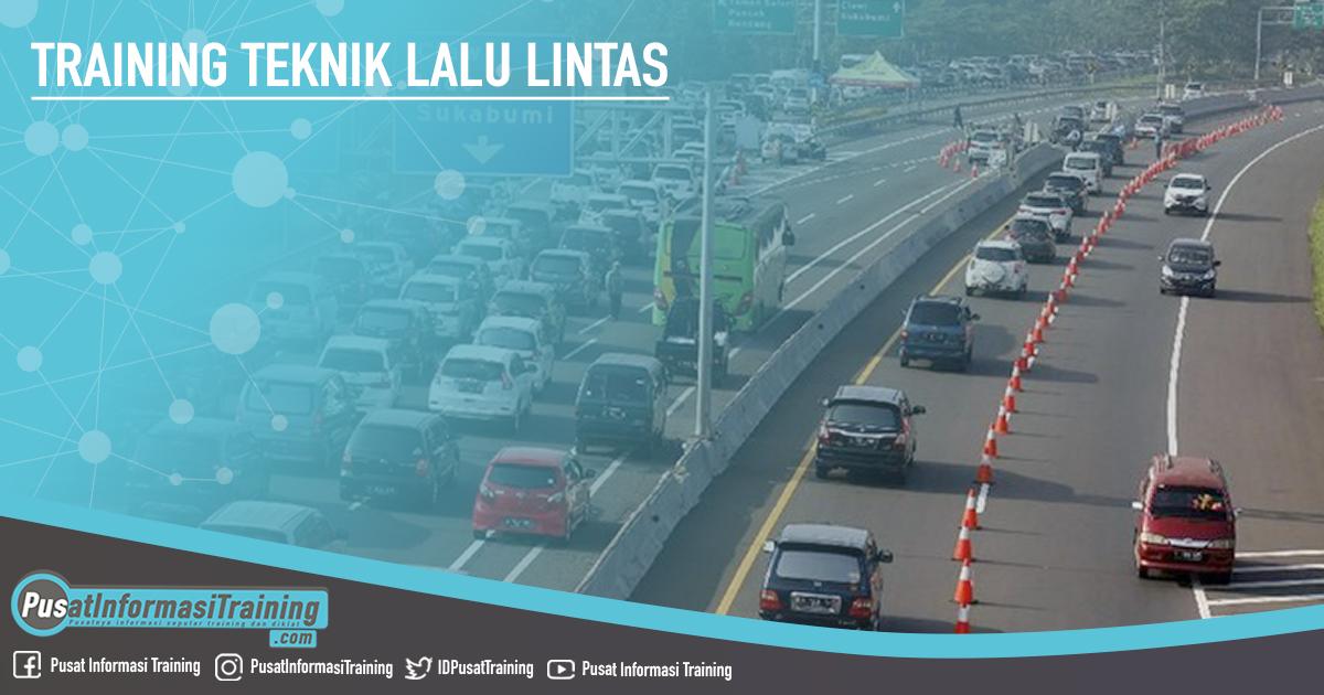 Training Teknik Lalu Lintas Fitur Informasi Training Jadwal Pelatihan Jogja Jakarta Bandung Bali Surabaya  - Training Teknik Lalu Lintas