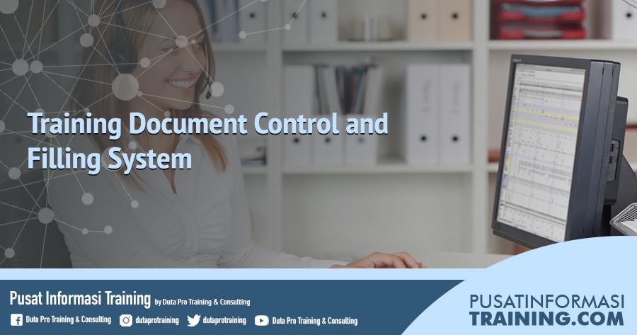 Fitur Training Document Control and Filling System Informasi Training Jadwal Pelatihan Jogja Jakarta Bandung Bali Surabaya