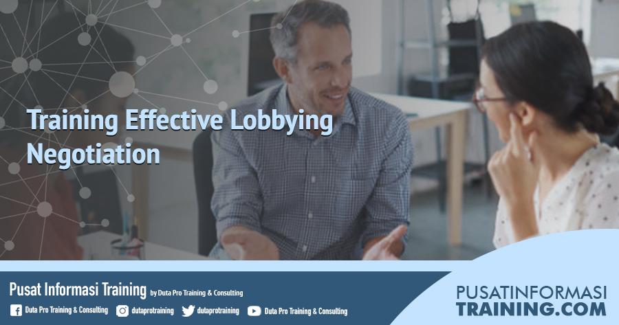 Fitur Training Effective Lobbying Negotiation Informasi Training Jadwal Pelatihan Jogja Jakarta Bandung Bali Surabaya