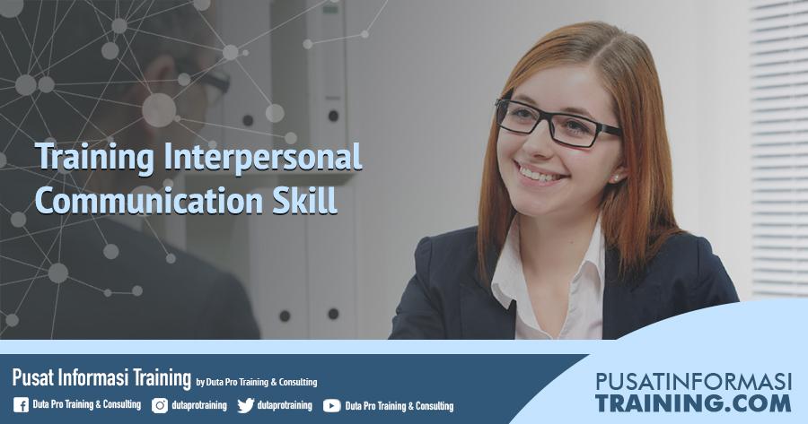 Fitur Training Interpersonal Communication Skill Informasi Training Jadwal Pelatihan Jogja Jakarta Bandung Bali Surabaya