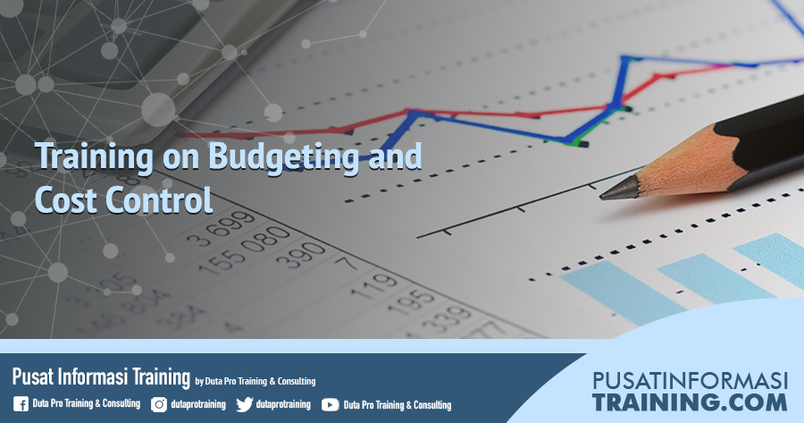 Fitur Training on Budgeting and Cost Control Informasi Training Jadwal Pelatihan Jogja Jakarta Bandung Bali Surabaya