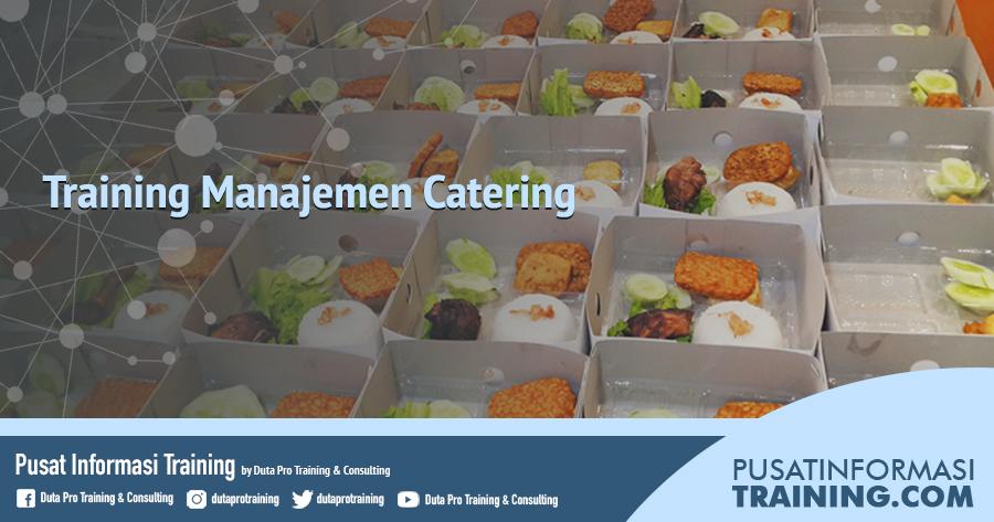 Fitur Informasi Training Manajemen Catering Jadwal Pelatihan Jogja Jakarta Bandung Bali Surabaya