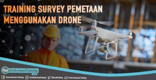 Training Survey Pemetaan Menggunakan Drone Fitur Informasi Training Jadwal Jogja Jakarta Bandung Bali Surabaya